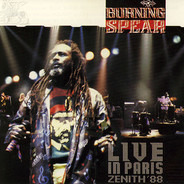 Burning Spear - Live In Paris Zenith 88
