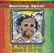 Burning Spear - Reggae Greats