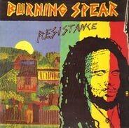 Burning Spear - Resistance