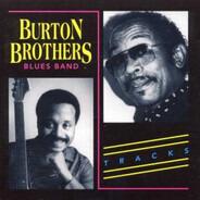 Burton Brothers Blues Band - Tracks