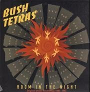 Bush Tetras - Boom In The Night (Original Studio Recordings 1980 - 1983)