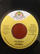 Bushman / Black Lion - Jah World / Nah Bound