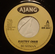 Bushman - Electric Chair