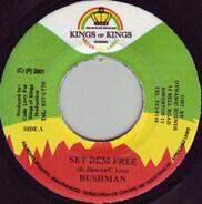 Bushman - Set Dem Free