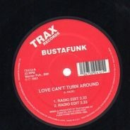 Busta Funk - Love Can't Turn Around