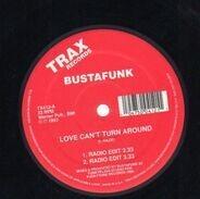 Busta Funk - Love Can't Turn Around
