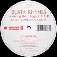 Busta Rhymes Featuring Rah Digga & M.O.P. - Call The Ambulance (Remix)