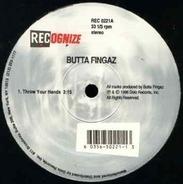 Butta Fingaz - throw your hands