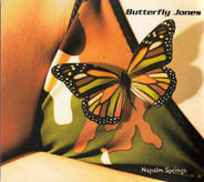 Butterfly Jones - Napalm Springs