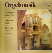 Buxtehude / Walther / Bach / a.o. - Helmut Peters - Orgelmusik