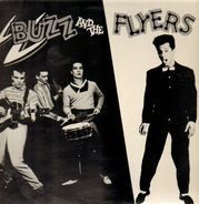 Buzz And The Flyers - Buzz And The Flyers