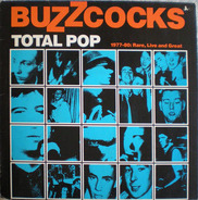 Buzzcocks - Total Pop 1977-80: Rare, Live And Great