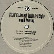 Buzzin Cuzzins Feat. Romanthony - Good Feeling