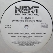 C-Bank - Good To The Last Drop