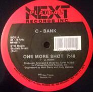 C-Bank - One More Shot