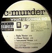C-Murder - What U Gonna Do
