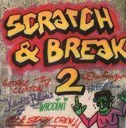 C. C. Martin, Kurtis Blow, Lillo Thomas ... - Scratch & Break Vol. 2
