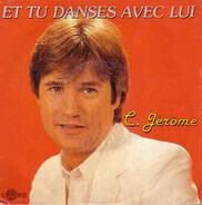 C. Jérôme - Et Tu Danses Avec Lui