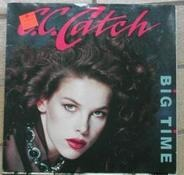 C.C. Catch - Big Time