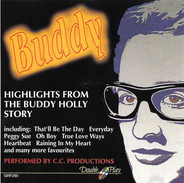 C.C. Productions - Highlights From The Buddy Holly Story