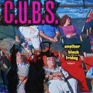 C.U.B.S. - Another Black Friday