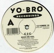 C2c - Make Me Feel