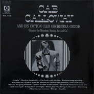 Cab Calloway And His Cotton Club Orchestra - Minnie The Moocher, Smoky Joe And Co (1933-1934)