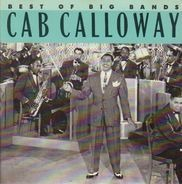 Cab Calloway - Cab Calloway - Best Of The Big Bands