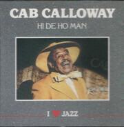 Cab Calloway - Hi De Ho Man