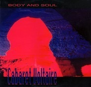 Cabaret Voltaire - Body And Soul