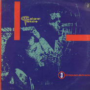 Cabaret Voltaire - 3 Crépuscule Tracks