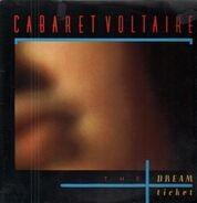 Cabaret Voltaire - The Dream Ticket
