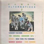 Cabaret Voltaire, Quando Quango, Mark Stewart - Funky Alternatives 2