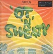 Cactus - OT N Sweaty -HQ/GF-