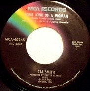 Cal Smith - Some Kind Of A Woman