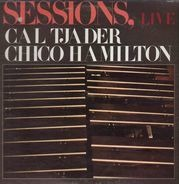 Cal Tjader , Chico Hamilton - Sessions, Live