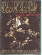 Calexico - Calexico - World Drifts In: Live at the Barbican