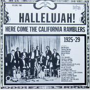 California Ramblers - Hallelujah! Here Comes The California Ramblers