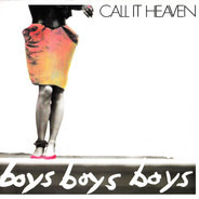 Call It Heaven - Boys Boys Boys