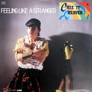 Call It Heaven - Feeling Like A Stranger