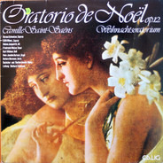 Saint-Saëns - Oratio De Noël Op.12