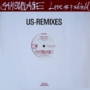 Camouflage - Love Is A Shield (US-Remixes)