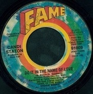 Candi Staton - Do It In The Name Of Love / The Thanks I Get For Loving You