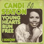 Candi Staton - Young Hearts Run Free / I Know