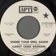 Caney Creek Reunion - Under Your Spell Again