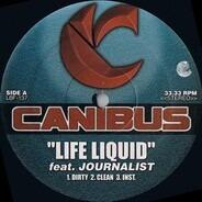 Canibus - Life Liquid / Die Slowly / Abide By