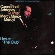 Cannonball Adderley ( - Mercy Mercy Mercy