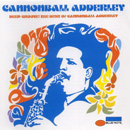 Cannonball Adderley - Deep Groove! The Best Of Cannonball Adderley