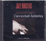 Cannonball Adderley - Jazz Masters (E.F.S.A. Collection)