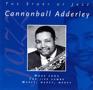 Cannonball Adderley - The Story Of Jazz
